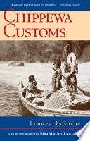 Chippewa Customs