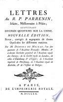 Lettres au R. P. Parrenin, Jésuite, missionaire à Pekin