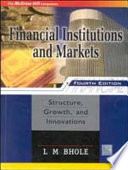Financial Institutions and Markets: Structure, Growth and Innovations,4e