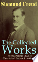 The Collected Works of Sigmund Freud  Psychoanalytic Studies  Theoretical Essays   Articles