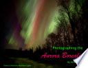 Photogaphing The Aurora Borealis