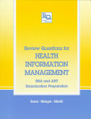 Review Questions for Health Information Management