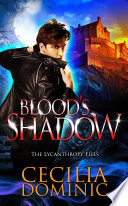 Blood's Shadow As Investigator For The Lycanthrope