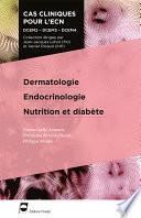 Dermatologie - Endocrinologie - Nutrition et diabète