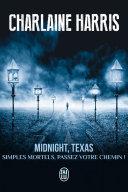 Midnight  Texas  Tome 1    Simples mortels  passez votre chemin