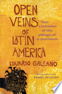 Open Veins Of Latin America : has set a new standard...