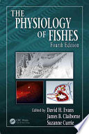 The Physiology of Fishes  Fourth Edition