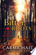 Bitter Roots Book PDF