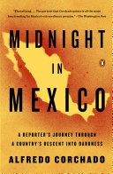 Midnight in Mexico People Have Been Killed In The Mexican Drug