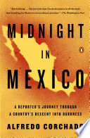 Midnight in Mexico People Have Been Killed In The Mexican