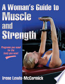 Woman s Guide to Muscle and Strength  A