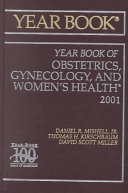 Two Thousand And One Year Book Of Obstetrics And Gynecology : ...
