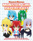 Monster Musume: Monster Girl Papercrafts