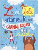 Le pi   belle storie e rime di Gianni Rodari per i piccoli