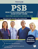PSB Health Occupations Aptitude Exam Study Guide