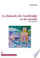La légende du Cambodge et du monde