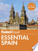 Fodor s Essential Spain