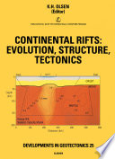 Continental Rifts Evolution Structure Tectonics book