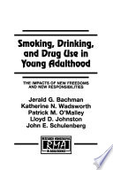 Smoking  Drinking  and Drug Use in Young Adulthood