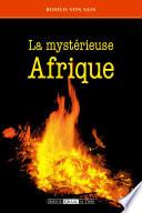 La Myst  rieuse Afrique