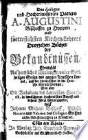 Des Heiligen und Hocherleuchteten Vatters A. Augustini Bischoffen zu Hyppon ... Dreyzehen Bücher der Bekandtnüssen