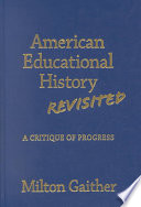American Educational History Revisited