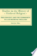 The Convent And The Community In Late Medieval England