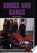 drugs and gangs