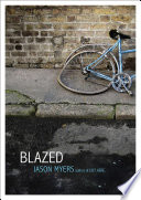 Blazed : to live with a father he's never met...