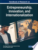 Handbook of Research on Entrepreneurship, Innovation, and Internationalization Be Aware Of Important Drivers