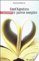 Sant  39 agostino L  39 amore in Parole Semplici