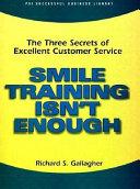 Smile Training Isn t Enough