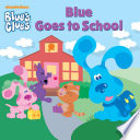 Blue Goes to School  Blue s Clues