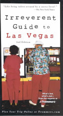 Frommer s Irreverent Guide to Las Vegas Book PDF