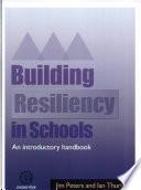 Building Resiliency in