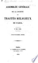 Assemblée Générale de la Société des Traités Religieux de Paris ... Vingt-sixième année (vingt-huitième, trente et unième année). [Being reports of the proceedings of the Society.]