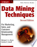Data Mining Techniques : edition shows business managers, marketing...