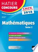 Hatier Concours CRPE 2018   Math  matiques Tome 2   Epreuve   crite d admissibilit