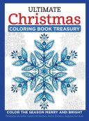 Ultimate Christmas Coloring Book Treasury