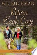 Return to Eagle Cove  sweet
