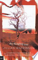 The Hanging Tree : story to pass on to...