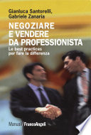 Negoziare e vendere da professionista  Le best practices per fare la differenza