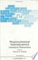 Physicochemical Hydrodynamics : the nato advanced study institute and...