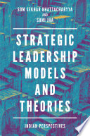 Strategic Leadership Models and Theories