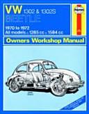 VW 1302s Super Beetle Owner s Workshop Manual