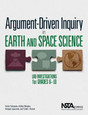 Argument driven Inquiry in Earth and Space Science