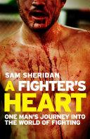 A Fighter's Heart Sam Sheridan Found Himself In Australia