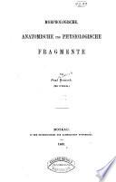 Morphologische, anatomische und physiologische fragmente