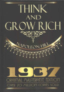 Think and Grow Rich   1937 Original Masterpiece