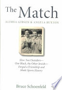 The Match  Althea Gibson   Angela Buxton Book PDF